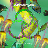 Mermaid of Bahia by Basement Jaxx
