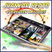 Jhankar Beats Evergreen Melodies by Various Artists