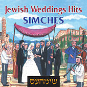 Simches – Jewish Weddings Hits by Various Artists
