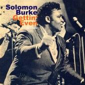 Gettin' Even by Solomon Burke