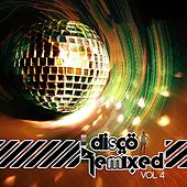 Disco Remixed, Vol. 4 by Various Artists