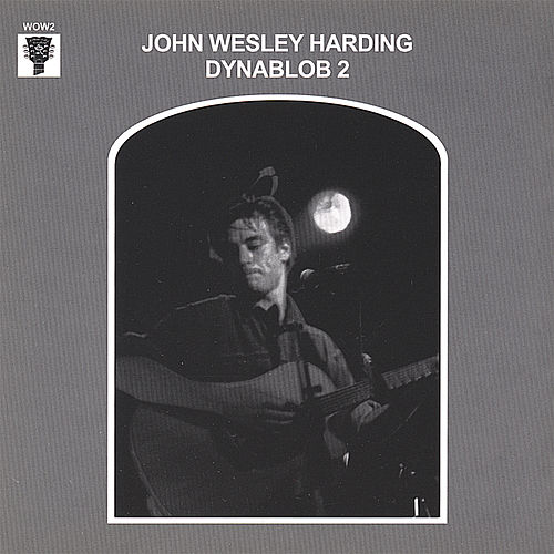 Dynablob 2: It Happened Every Night by John Wesley Harding