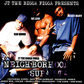Neighborhood Supa Starz von JT the Bigga Figga