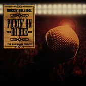 Pickin' On Bo Bice: Rock N' Roll Idol - The Bluegrass Tribute by Pickin' On