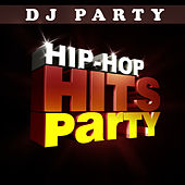 Hip Hop Hits Party Vol. 1 by DJ Party