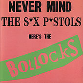 Never Mind The S*x P*stols- Here's the Bullocks by Various Artists