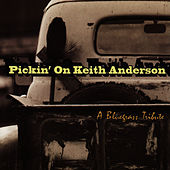 Pickin' On Keith Anderson: A Bluegrass Tribute by Pickin' On
