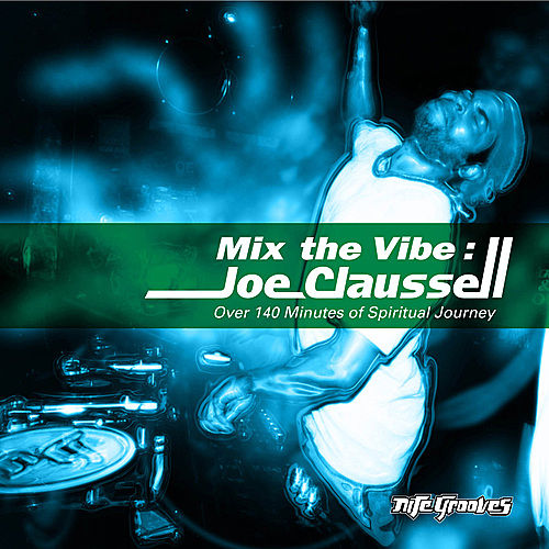 Mix The Vibe Series: Joe Claussell Selection Part. 1 by Various Artists