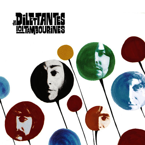 101 Tambourines by The Dilettantes