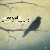 hopeful.romantic by Renee Stahl