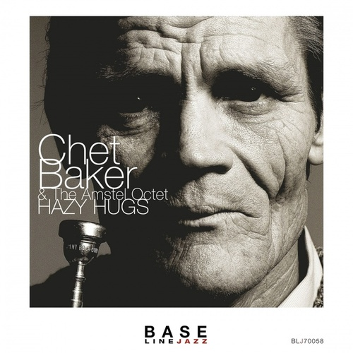 Hazy Hugs by Chet Baker