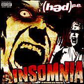 Insomnia by (hed) pe