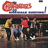 Go Sidewalk Surfing! by The Challengers