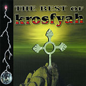 The Best Of Krosfyah by Krosfyah