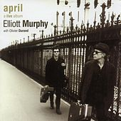 April, A Live Album by Elliott Murphy