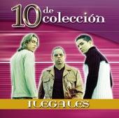 10 De Colección by Ilegales