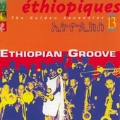 Ethiopiques Vol 13 (The Golden Seventies) by Various Artists