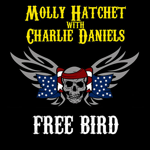 Free Bird by Molly Hatchet