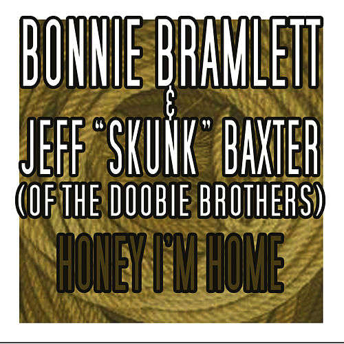 Honey, I'm Home by Bonnie Bramlett