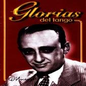 Glorias Del Tango: D'Arienzo Vol. 1 by Juan D'Arienzo