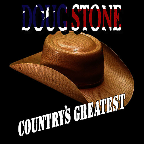 Country's Greatest by Doug Stone
