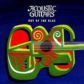 Out of the Blue by Acoustic Guitars