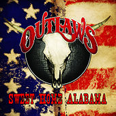 Sweet Home Alabama by The Outlaws