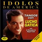 Idolos De America by Lucho Gatica