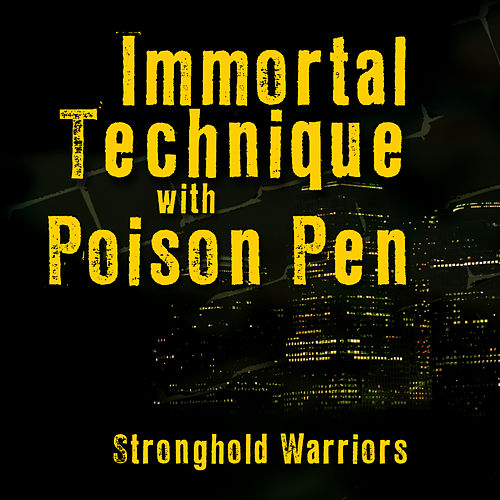 Stronghold Warriors by Immortal Technique