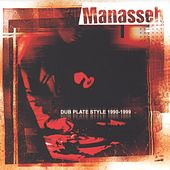 Dub Plate Style 1990-1999 by Manasseh
