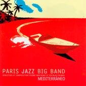 Mediterranéo by Paris Jazz Big Band