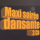 Compilation Maxi Soirée Dansante by Various Artists