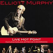 Live Hot Point (featuring Garland Jeffreys & Chris Spedding) by Elliott Murphy