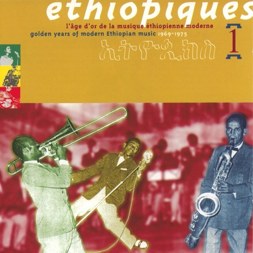 Ethiopiques Vol 1 (golden Age) by Various Artists