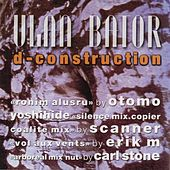 D-construction by Ulan Bator