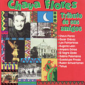 Chava Flores: Tributo De Sus Amigos by Various Artists