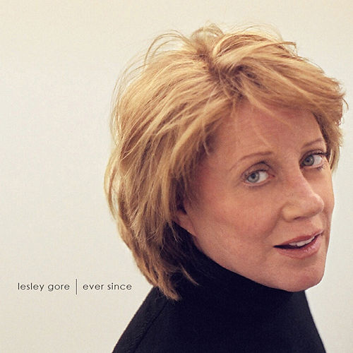 Ever Since by Lesley Gore