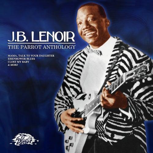 The Parrot Anthology by J.B. Lenoir