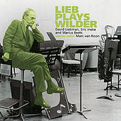 Lieb Plays Wilder by David Liebman