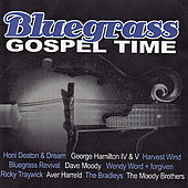 Bluegrass Gospel Time by Various Artists