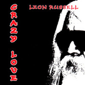 Crazy Love by Leon Russell