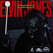 Brother John by Elvin Jones