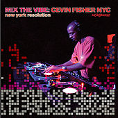 Mix The Vibe Series: Cevin Fisher Selection Part. 1 by Various Artists