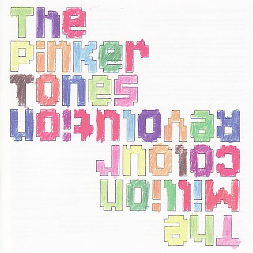 The Million Colour Revolution by The Pinker Tones