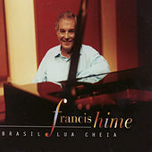 Brasil Lua Cheia by Francis Hime