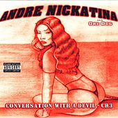 Conversation With A Devil by Andre Nickatina