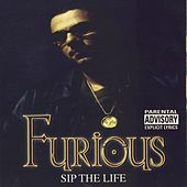 Sip The Life by Furious