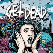 Bygones by Get Dead