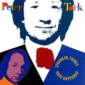 Stranger Things Have Happened by Peter Tork