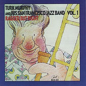 Ragged but Right, Vol. 1 by Turk Murphy